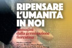 Ripensare l'Umanità in noi. La germinazione fiorentina. Pontassieve, Sala delle Colonne 3-18 marzo 2018