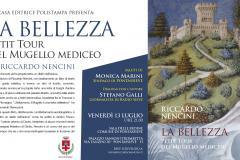 Venerdì 13 luglio 2018 alle ore 21:00 la Sala delle Eroine del Comune di Pontassieve ospita la presentazione dell'ultimo lavoro di Riccardo Nencini, La bellezza. Petit tour del Mugello Mediceo, edito da Polistampa.