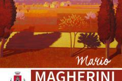 Mario Magherini. Anima Toscana. Pontassieve 6 maggio - 1 luglio 2017