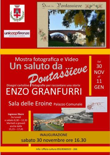 Un saluto da Pontassieve. Mostra di Enzo Granfurri. Dal 30 novembre all'11 gennaio 2020 Sala delle Eroine – Palazzo Comunale