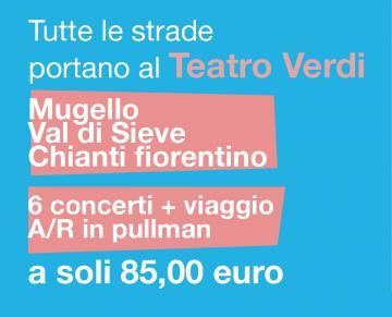 Le Vie della Musica 2017/18, Pontassieve, Teatro Verdi Firenze