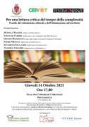 Per una lettura critica del tempo della complessità. Giovedì 14 ottobre 2021 ore 17 – Sala del Consiglio Comunale Pontassieve