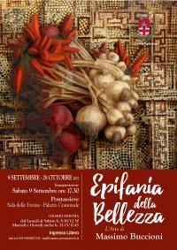 Epifania della bellezza. Massimo Buccioni. Pontassieve, 9 settembre - 28 ottobre 2017