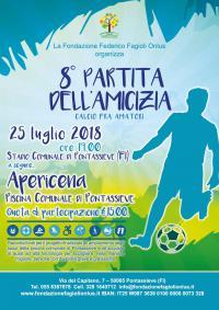 25 luglio 2018. VIII Partita dell'Amicizia della Fondazione Federico Fagioli Onlus