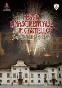 VII Festa Rinascimentale in Castello. Pontassieve 5-8 dicembre 2019