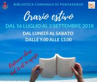 Biblioteca di Pontassieve. Orario estivo 2018