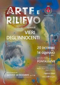Arte e Rilievo. Mostra di Vieri Degl'Innocenti. Pontassieve, Sala delle Eroine 20 dicembre 2018 - 14 gennaio 2019