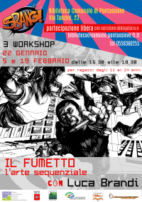Il Fumetto – l'arte sequenziale con Luca Brandi. Workshop 22 gennaio, 5 e 19 febbraio 2020